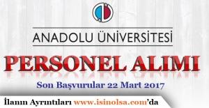 Anadolu Üniversitesi 27 Sözleşmeli Personel Alıyor