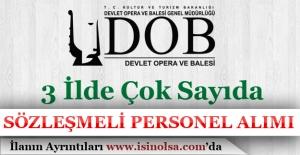 Devlet Opera ve Balesi 3 İlde Sözleşmeli Personel Alımı Gerçekleştiriyor