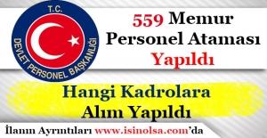DPB Aracılığı İle 559 Memur ve Personel Ataması Yapıldı