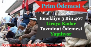 Emekliye 3 Bin 407 Lira Ek İkramiye Ödemesi Verilmeye Başlandı!