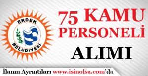 Erdek Belediyesi 75 Kamu Personeli Alımı