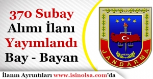 Jandarma Genel Komutanlığı 370 Subay Alımı İlanı Yayımlandı! Bay - Bayan