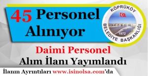 Köprüköy Belediye Başkanlığı 45 Daimi Personel Alıyor