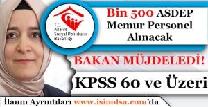 KPSS 60 ve Üzeri Bin 500 ASDEP Memur...