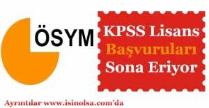 KPSS Lisans Başvuruları Sona Eriyor! 2017 ÖSYM