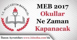 MEB 2017 Okullar Ne Zaman Kapanacak? Yaz Tatili Ne Zaman