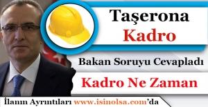Naci Ağbal Taşerona Kadro Açıklaması Yaptı! Taşerona Ne Zaman Kadro Verilecek