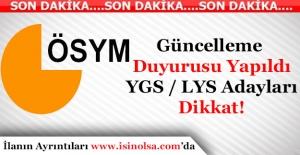 ÖSYM'den Adaylara Güncelleme Uyarısı Yapıldı!YGS - LYSAdayları Dikkat