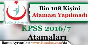 Sağlık Bakanlığı KPSS 2016/7 Bin 108 Kadroya Atama Yapılmadı!