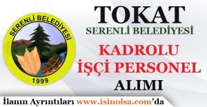 Serenli Belediyesi Kadrolu İşçi Alım İlanı Yayınladı!
