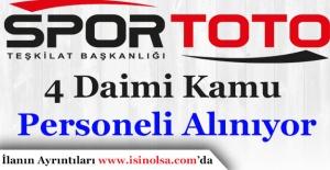 Spor Toto Teşkilatı Başkanlığı 4 Daimi Kamu Personeli Alımı İlanı Yayımlandı