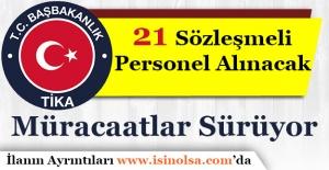 TİKA KPSS Şartsız 21 Sözleşmeli Personel Alımı Yapıyor