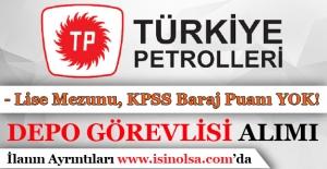 Türkiye Petrolleri Lise Mezunu Depo Görevlisi Alıyor