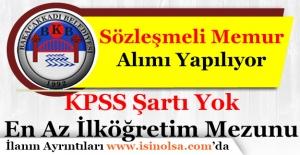 Zonguldak Bakacakkadı Belediye Başkanlığı Sözleşmeli Memur Alımı Yapıyor
