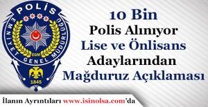 10 Bin Polis Alımı Yapılıyor! Lise...