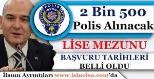 2 Bin 500 Lise Mezunu Polis Alımı...