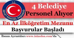 4 Belediye Başkanlığı Personel Alım İlanı Yayımlandı