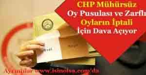 CHP Referandum Mühürsüz Oy Pusularının Geçersiz Sayılması İçin Dava Açıyor!