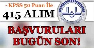 Diyanet İşleri Başkanlığı KPSS 50 Puan İle 415 Alım Başvuruları Bugün Son!