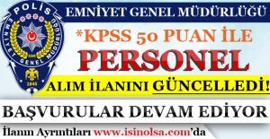 EGM KPSS 50 Puan İle Personel Alım İlanı Güncellendi! Başvurular Devam Ediyor