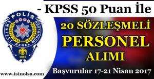 Emniyet Genel Müdürlüğü KPSS 50 Puan İle Sözleşmeli 20 Personel Alımı