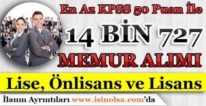 En Az KPSS 50 Puan İle 14 Bin 727 Memur Personel Alınıyor