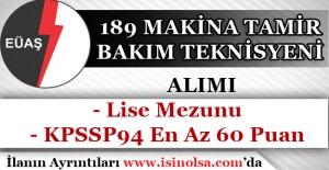 EÜAŞ KPSS 60 Puan İle 189 Kamu Personeli Alımı Yapıyor