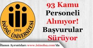 İnönü Üniversitesi 93 Kamu Personeli Alımı Başvurular Sürüyor!