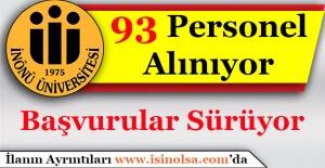 İnönü Üniversitesi 93 Personel Alımı Başvuruları Sürüyor! Hangi Kadrolara Alım Yapılacak