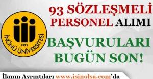 İnönü Üniversitesi Sözleşmeli 93 Personel Alımı Başvuruları Bugün Son!