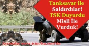 Karakola Tanksavar ile Saldırdılar! TSK Duyurdu Vurduk Açıklaması