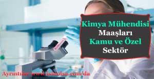 Kimya Mühendisi Kamuda Özel Sektöre Maaşları