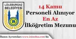 Kırklareli Lüleburgaz Belediyesi 14 Kamu Personeli Alımı Başvuruları Sürüyor