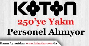 KOTON 250'ye Yakın Personel Alacak! Hangi Pozisyonlara Alım Yapılıyor