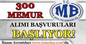 Maliye Bakanlığı 300 Memur Alımı Başvuruları Başlıyor!