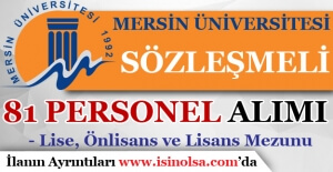 Mersin Üniversitesi 81 Sözleşmeli Personel Alımı Yapıyor