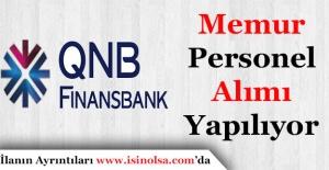 QNB Finansbank Memur Personel Alımı Yapıyor