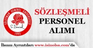 Süleyman Demirel Üniversitesi Sözleşmeli Personel Alımı