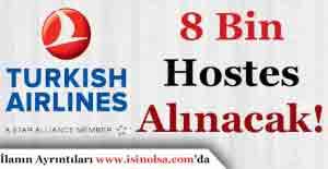 Türk Hava Yolları 8 Bin Hostes Alımı Yapacak
