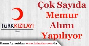 Türk Kızılayı Çok Sayıda Memur Personel Alımı Yapıyor