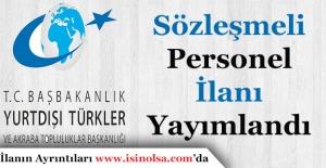 Yurtdışı Türkler ve Akraba Toplulukları Başkanlığı Personel Alım İlanı Yayımlandı