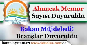 Bakan Müjdeledi! Tarım Bakanlığının Alım Yapacağı Memur Sayısı ve Branşları Duyuruldu