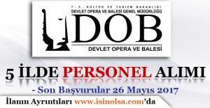 Devlet Opera ve Balesi 5 İlde Sözleşmeli Personel Alımı Yapıyor!