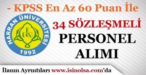Harran Üniversitesi Sözleşmeli 34 Personel Alımı yapıyor