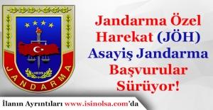 Jandarma Özel Harekat (JÖH) ve Asayiş Jandarma Alımı Devam Ediyor!