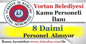 Karabük Yortan Pazarı Belediye Başkanlığı 8 Daimi Personel Alıyor! İlköğretim Mezunu