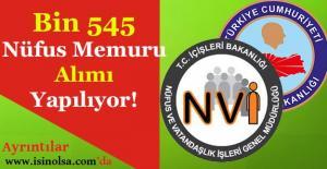 Kaymakamlık ve Nüfus Daireleri İçin Bin 545 Nüfus Memuru Alımı Yapılıyor!