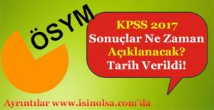 KPSS 2017 Sonuçlarını ÖSYM Ne Zaman Açıklayacak?