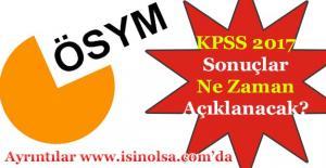 KPSS Sonuçları Ne Zaman Açıklanacak! 2017 - ÖSYM Duyurusu