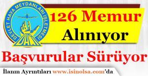 DHMİ 126 Memur Personel Alımı Başvuruları Sürüyor!